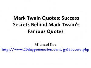 mark-twain-quotes-success-secrets-behind-mark-twains-famous-quotes-1 ...