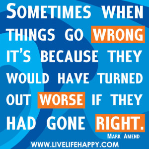 When Things Go WRONG!