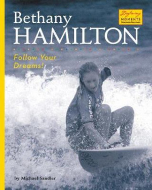 Bethany Hamilton Quotes From Book Quotesgram