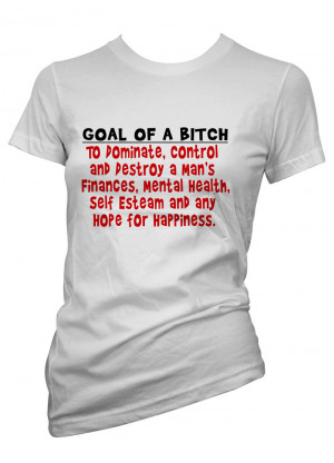 Womens-Funny-Sayings-T-Shirts-Goal-Of-A-Bitch-Ladies-Sarcastic-Tees