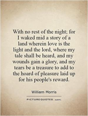 ... gain a glory, and my tears be a treasure to add to the hoard of
