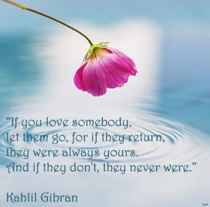 Khalil gibran, quotes, sayings, love, letting go, quote