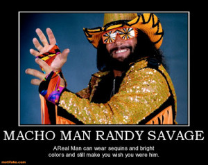 macho-man-randy-savage-macho-man-randy-savage-tribute-demotivational ...