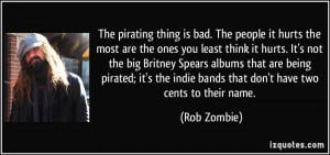 quote-the-pirating-thing-is-bad-the-people-it-hurts-the-most-are-the ...