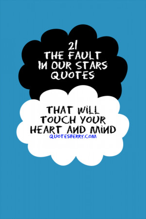 21 The Fault In Our Stars Quotes That Will Touch Your Heart and Mind