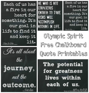 ... Olympic Spirit Free Chalkboard Quote Printables with you today