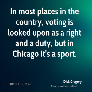 Dick Gregory Politics Quotes