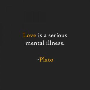 Love Serious Mental Disease