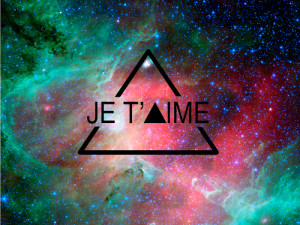 french, galaxy, hipster, i love you, je t'aime, love, quotes, text ...