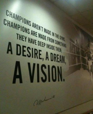 Love this quote about champions.