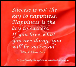 success is not the key to happiness success is not the key to ...