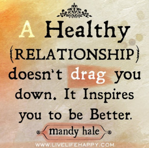 Healthy relationships. #quote