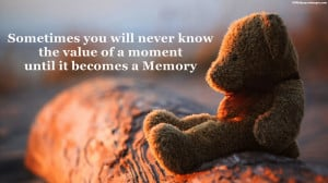 Alone Teddy Bear Quotes Images, Pictures, Photos, HD Wallpapers