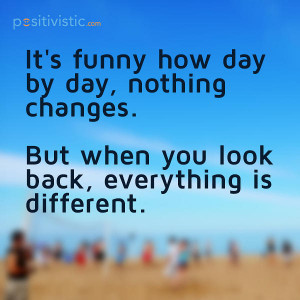 quote on change when looking back: quote change daily progress time ...
