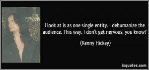 More Kenny Hickey Quotes