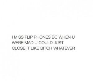 flip phone, funny, lol, phone, relatable, sassy, text, tumblr