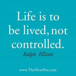 Life is to Be Lived – Ralph Ellison