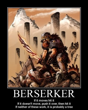 Beserkers were Norse warriors--part of the Vikings. They were known ...