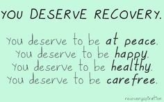 You deserve #recovery . Don't let your #eatingdisorder tell you ...