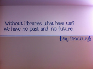 Library vinyl quotes from http://www.mightylittlelibrarian.com