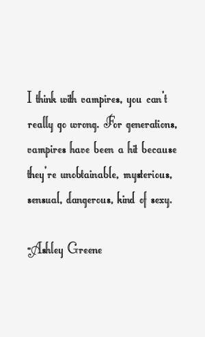 Ashley Greene Quotes & Sayings