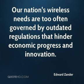 Edward Zander - Our nation's wireless needs are too often governed by ...
