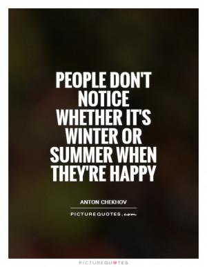 Summer Quotes Winter Quotes Season Quotes Anton Chekhov Quotes