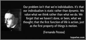 More Fernando Pessoa Quotes