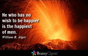 William R. Alger Quote