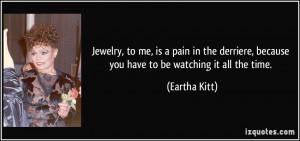 More Eartha Kitt Quotes
