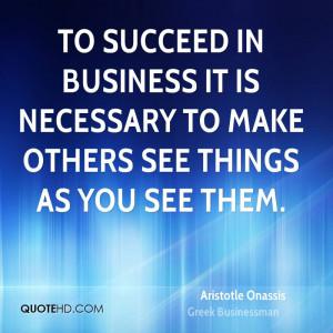 Aristotle Onassis Leadership Quotes
