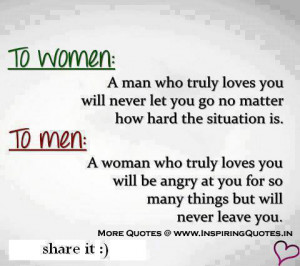 to women a man who truly loves you will never let you go no matter how ...