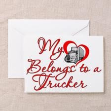 My Heart Belongs To A Truck Driver Greeting Cards