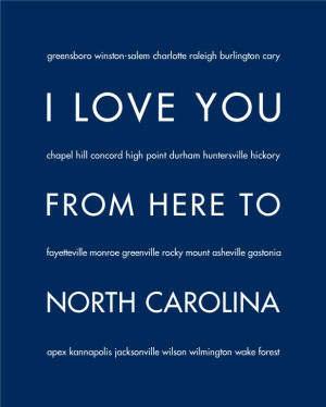 ... You From Here To North Carolina, 8x10, Choose Your Color, Unframed
