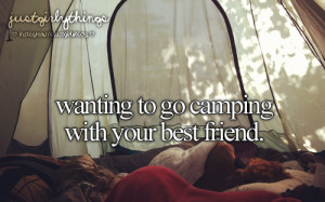 tagged as: camping. best friend.