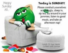 Sunday quotes quote days of the week sunday m and ms sunday quotes ...