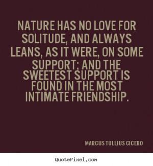Cicero Friendship Quotes Latin