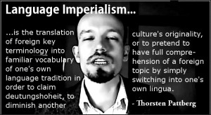 What is Language Imperialism? – by Thorsten Pattberg
