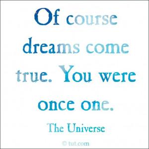 Dare to dream - they can come true