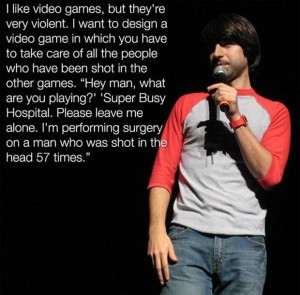 funny comedian quotes, video games