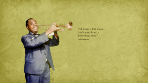louis armstrong wise quote on Behance