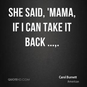 Carol Burnett Funny Quotes