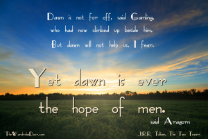 Jrr Tolkien Quotes About God A quote from aragorn in j.r.r.