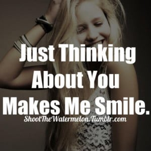life, love, me, quotes, smile, teens, text, thinking, true, you