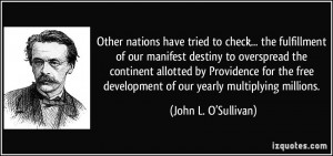 nations have tried to check... the fulfillment of our manifest destiny ...