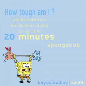 kayeclaudine:spongebob quote :D