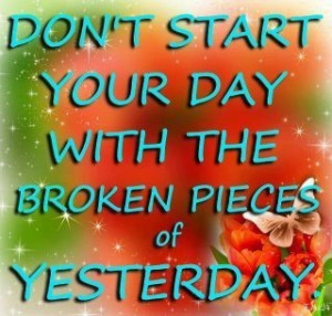 Don't start your day .,,