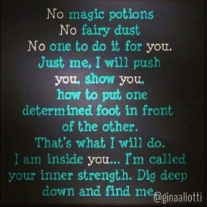 No magic potions or fairy dust