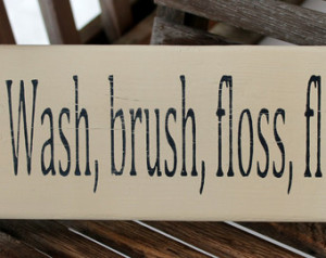 Bathroom Rules Wash Brush Floss Flush Quotes And Funny Stuff