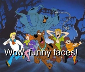 Scooby doo, quotes, sayings, pictures, funny faces